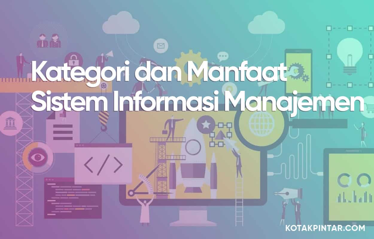 Kategori-dan-Manfaat-Sistem-Informasi-Manajemen