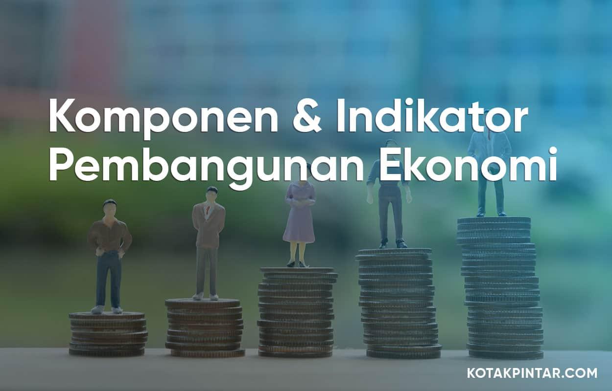 Komponen-dan-Indikator-Pembangunan-Ekonomi