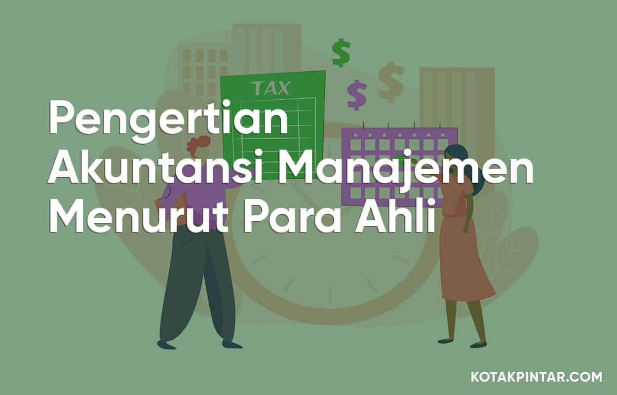 Pengertian-Akuntansi-Manajemen-Menurut-Para-Ahli