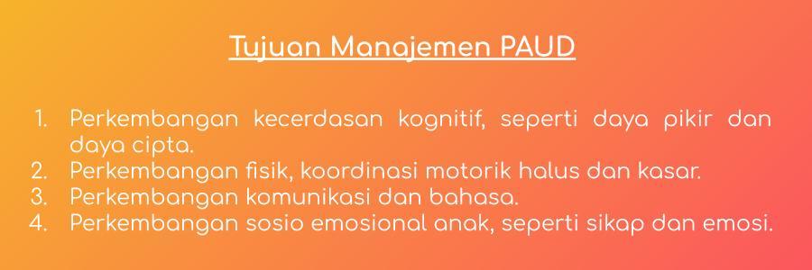 Tujuan Manajemen PAUD
